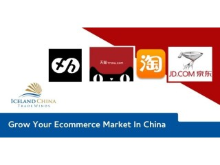Grow Your Ecommerce Market In China | Iceland China TradeWinds